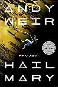 Project Hail Mary Andy Weir FREE